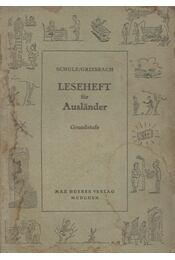 Leseheft für Ausländer - Dora Schultz, Griesbach,Heinz - Régikönyvek