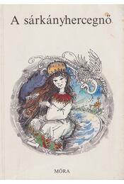 A sárkányhercegnő - Dornbach Mária - Régikönyvek