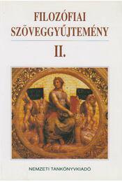 Filozófiai szöveggyűjtemény II. - Dörömbözi János - Régikönyvek