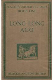 Long Long Ago - Book One - Dorothy King - Régikönyvek