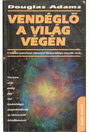 Vendéglő a világ végén - Douglas Adams - Régikönyvek