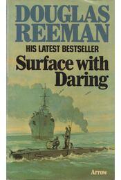 Surface with Daring - Douglas Reeman - Régikönyvek