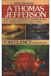 A Thomas Jefferson - Douglass, Keith - Régikönyvek