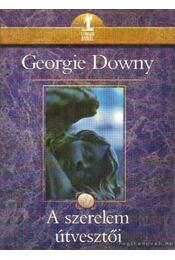 A szerelem útvesztői - Downy, Georgie - Régikönyvek