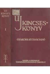 Új kincseskönyv I. kötet - Dr. Aujeszky László, Dr. Gombocz Endre - Régikönyvek