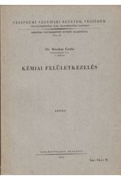 Kémiai felületkezelés - Dr. Bácskai Gyula - Régikönyvek