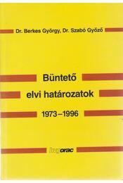 Büntető elvi határozatok 1973-1996 I-II. kötet egyben - Dr. Berkes György, Dr. Szabó Győző - Régikönyvek