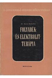 Folyadék és elektrolit-terápia - Dr. Boda Domokos - Régikönyvek