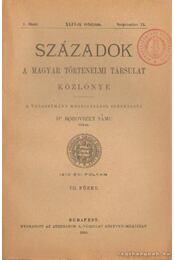 Századok 1910. évi folyam VII. füzet - Dr. Borovszky Samu (szerk.) - Régikönyvek