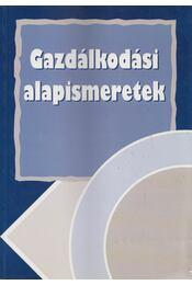 Gazdálkodási alapismeretek - Dr. Burkáné Szolnoki Ágnes - Régikönyvek