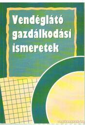 Vendéglátó gazdálkodási ismeretek - Dr. Burkáné Szolnoki Ágnes - Régikönyvek