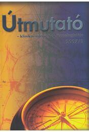 Útmutató 2007/3 - Dr. Cserni István - Régikönyvek