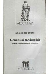 Genetikai tanácsadás - Dr. Czeizel Endre - Régikönyvek