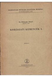 Kohászati kemencék I. - Dr. Diószeghy Dániel - Régikönyvek