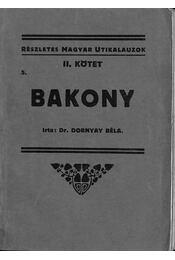 Bakony - Dr. Dornyay Béla - Régikönyvek