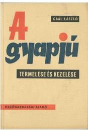 A gyapjú termelése és kezelése - Dr. Gaál László - Régikönyvek