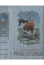 Délamerika (A Föld körül I.) - Dr. Gáspár Ferencz - Régikönyvek