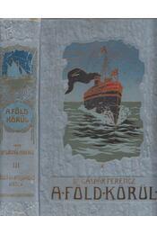 Kelet- és hollandus India (A Föld körül III.) - Dr. Gáspár Ferencz - Régikönyvek