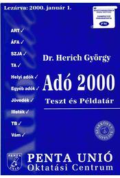 Adó 2000 - Dr. Herich György, Sike Olga, Juhász István - Régikönyvek