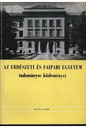 Az Erdészeti és Faipari Egyetem tudományos közleményei 1970. év 1-2. szám - Dr. Herpay Imre - Régikönyvek
