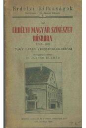 Az erdélyi magyar színészet hőskora 1792-1821 - Dr. Jancsó Elemér - Régikönyvek