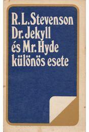 Dr. Jekyll és Mr. Hyde különös esete / A ballantraei örökös - R. L. Stevenson - Régikönyvek