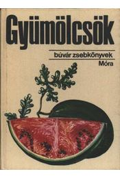 Gyümölcsök - Dr. Kádas Lajos - Régikönyvek