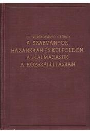 A szabványok hazánkban és külföldön - Alkalmazásuk a közszállításban - Dr. Kerékgyártó György - Régikönyvek
