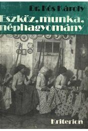 Eszköz, munka, néphagyomány - Dr. Kós Károly - Régikönyvek