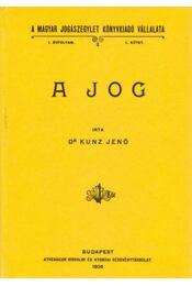 A jog - dr Kunz Jenő - Régikönyvek