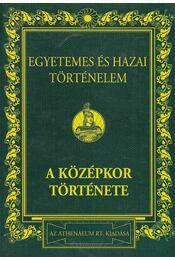 Egyetemes és hazai történelem II. (reprint) - Dr. Márki Sándor - Régikönyvek