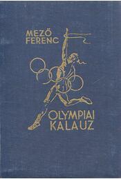 Olympiai kalauz - Dr. Mező Ferenc - Régikönyvek