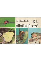 Kis állathatározó - Dr. Móczár László - Régikönyvek