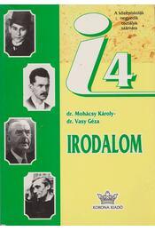 Irodalom 4. - Dr. Mohácsy Károly, Dr. Vasy Géza - Régikönyvek