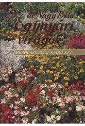 Egynyári virágok - Dr. Nagy Béla - Régikönyvek