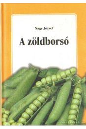 A zöldborsó - Dr. Nagy József - Régikönyvek