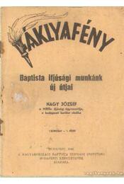Fáklyafény - Baptista ifjúsági munkánk új útjai - Dr. Nagy József - Régikönyvek