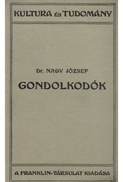 Gondolkodók - Dr. Nagy József - Régikönyvek