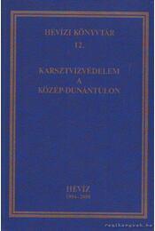 Karsztvízvédelem a Közép-Dunántúlon - Dr. Nagy Zsigmond (fel.szerk.) - Régikönyvek