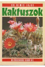 Kaktuszok - Dr. Nemes Lajos - Régikönyvek