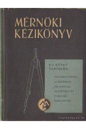 Mérnöki kézikönyv 2. kötet - Dr. Palotás László - Régikönyvek