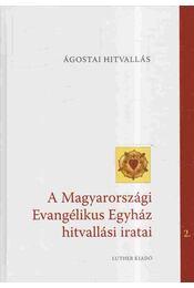 Ágostai Hitvallás - Dr. Reuss András - Régikönyvek