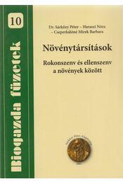 Növénytársítások - Dr. Sárközy Péter, Haraszi Nóra, Cseperkálóné Mirek Barbara - Régikönyvek