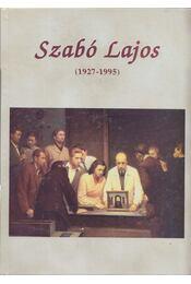 Szabó Lajos (1927-1995) (dedikált) - Dr. Soós Gyula, Szabó Lajosné - Régikönyvek