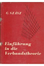 Einführung in die Verbandstheorie - Dr. Szász Gábor - Régikönyvek