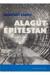 Alagútépítéstan - Dr. Széchy Károly - Régikönyvek