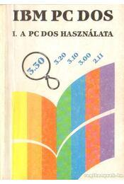 A PC DOS használata - Dr. Úry László, Szenes Katalin - Régikönyvek