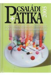 Családi patika 2005 - Dr. Varró Mihály - Régikönyvek