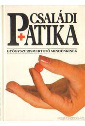 Családi patika (1994) - Dr. Varró Mihály, Dr. Varróné Baditz Márta - Régikönyvek