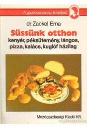 Süssünk otthon - Dr. Zackel Erna - Régikönyvek